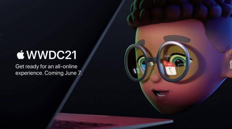 Apple Geliştirici Konferansı WWDC21, 7 Haziran'da gerçekleşecek