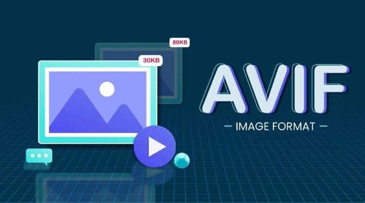 Yeni görüntü formatı AVIF nedir ve hangi özellikleri sunuyor?