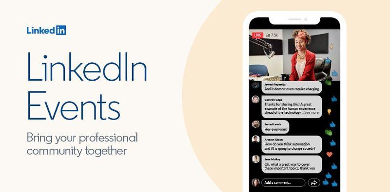 LinkedIn, çevrimiçi etkinlikleri tanıtmak için yeni seçenekler ekler