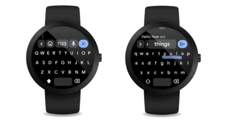 Google, Gboard klavyesini Wear OS saatlerine getiriyor