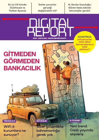 Digital Report 7. sayı (Mayıs 2021)