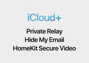 Apple, mevcut ödeme planlarında yerleşik gizlilik geliştirmeleri olan iCloud+'yı duyurdu
