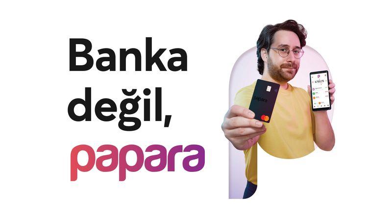 Banka değil, Papara! Papara'dan yeni reklam kampanyası