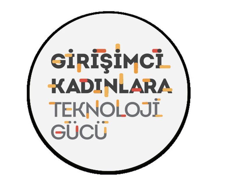 Girişimci Kadınlara Teknoloji Gücü Programı kapsamında 250.000 TL'ye varan kredi desteği dağıtılacak